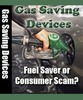 Thumbnail Gas Saving Devices - Fuel Saver or Consumer Scam? !Plr!