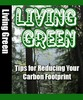 Thumbnail How to Live Green - Tips for Reducing Your Carbon Footprint